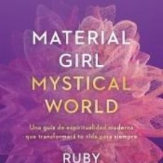 Libros: MATERIAL GIRL, MYSTICAL WORLD. Lote 288597868