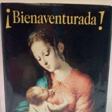 """Libros: """"BIENAVENTURADA"""" DE JOAQUÍN L. ORTEGA. ED. BIBLIOTECA DE AUTORES CRISTIANOS. MADRID. 2001. Lote 288926788"""