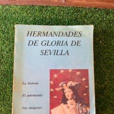 Libros: HERMANDADES DE GLORIA DE SEVILLA. 1ª EDICIÓN JUNIO DE 1988.JUAN MARTÍNEZ ALCALDE.. Lote 289904798