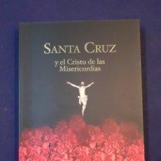 Libros: SANTA CRUZ Y EL CRISTO DE LAS MISERICORDIAS, LA METRO.FOX EQUIPO 28 SEVILLA 2004, ESTADO NUEVO. Lote 292620933