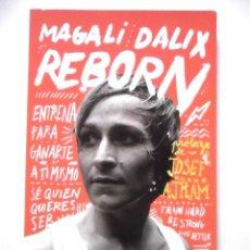 Libros: MAGALI DALIX REBORN. Lote 52296663