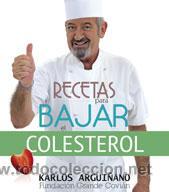 COCINA. SALUD. RECETAS PARA BAJAR EL COLESTEROL - KARLOS ARGUIÑANO (Libros Nuevos - Ocio - Salud y Dietas)