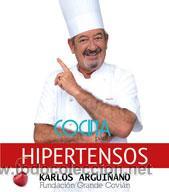 COCINA. SALUD. COCINA PARA HIPERTENSOS - KARLOS ARGUIÑANO (Libros Nuevos - Ocio - Salud y Dietas)