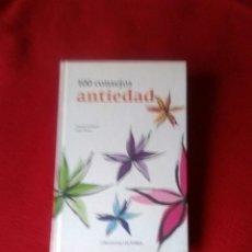 Libros: 100 CONSEJOS ANTIEDAD-TAREIXA ENRIQUEZ-JORGE NAZCA-NUEVO SIN ABRIR-TAPA DURA.. Lote 53340455