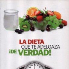 Libros: LA DIETA QUE TE ADELGAZA DE VERDAD - RBA, 2012 (NUEVO). Lote 144011600