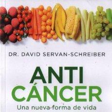 Libros: ANTICANCER: UNA NUEVA FORMA DE VIDA DE DR. DAVID SERVAN-SCHREIBER - RBA, 2014 (NUEVO). Lote 84686247