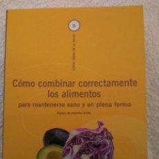 Libros: CÓMO COMBINAR CORRECTAMENTE LOS ALIMENTOS. Lote 76157923