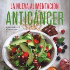 Libros: LA NUEVA ALIMENTACION ANTICANCER - RBA, 2016 (NUEVO). Lote 84475452