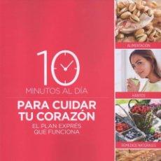 Libros: 10 MINUTOS AL DIA PARA CUIDAR TU CORAZON - RBA, 2017 (NUEVO). Lote 87246180