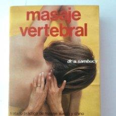 Libros: MASAJE VERTEBRAL. Lote 89561212