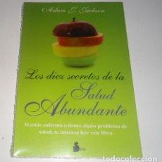 Libros: LOS DIEZ SECRETOS DE LA SALUD ABUNDANTE POR ADAM J. JACKSON. Lote 96440679