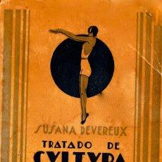 Libros: TRATADO DE CULTURA FÍSICA PARA LA MUJER. SUSANA DEVEREUX. Lote 101414971