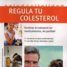 Libros: REGULA TU COLESTEROL - SALUD & VITALIDAD - EDITORIAL HISPANO EUROPEA (NUEVO). Lote 102051787