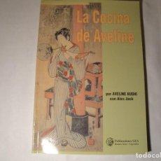 Libros: LA COCINA DE AVELINE. AVELINE KUSHI. NUEVO. Lote 121273635
