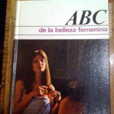 Libros: ABC DE LA BELLEZA , MARIE LUISE. Lote 125842135