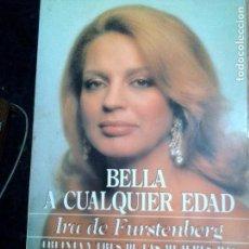 Libros: BELLA A CUALQUIER EDAD. Lote 125843451