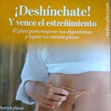 Libros: DESHINCHATE Y VENCE EL ESTREÑOMIENTO., RBA. Lote 125845011