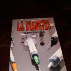 Libros: LA DIABETES ELLAS SEGURA. Lote 126214020
