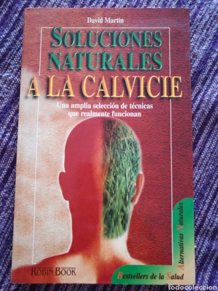 SOLUCIONES NATURALES A LA CALVICIE. DAVID MARTIN (Libros Nuevos - Ocio - Salud y Dietas)