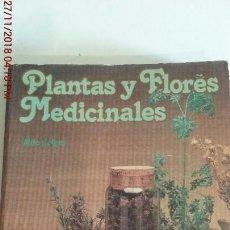 Libros: PLANTAS Y FLORES MEDICINALES - ALDO POLETTI. Lote 141813358