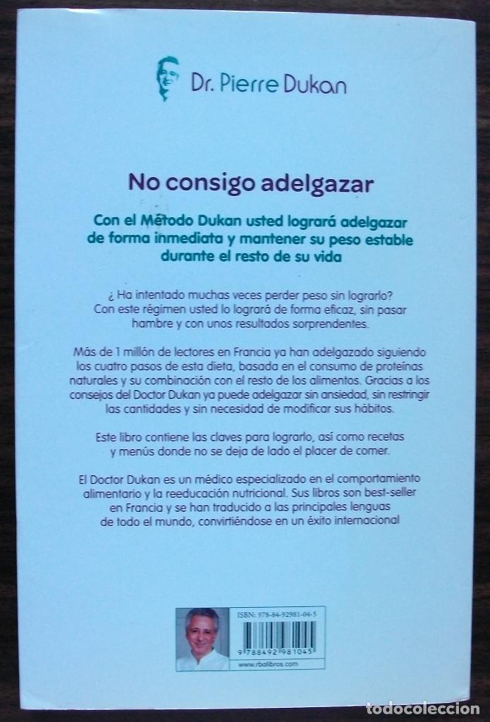 Libros: NO CONSIGO ADELGAZAR. DR. PIERRE DUKAN. - Foto 2 - 145665354