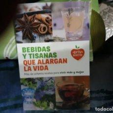 Libros: BEBIDAS Y TISANAS QUE ALARGAN LA VIDA. Lote 146892822