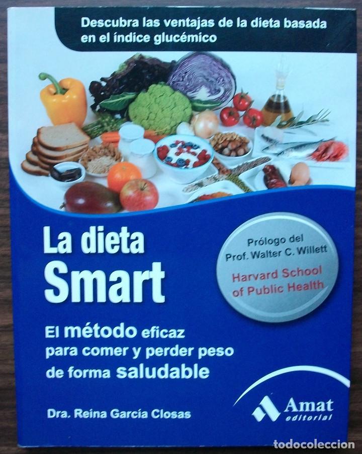 LA DIETA SMART. DRA. REINA GARCIA CLOSAS (Libros Nuevos - Ocio - Salud y Dietas)