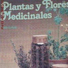 Libros: PLANTAS Y FLORES MEDICINALES - ALDO POLETTI - INST.PARRAMÓN ED. - 2ª EDICIÓN - AÑO 1980. Lote 141813358