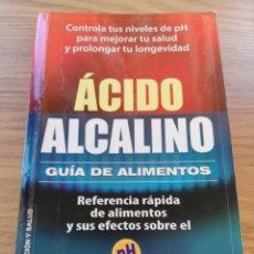 Libros: LIBRO ÁCIDO ALCALINO. ARRUGAS, PLADTICO LEVANTADO EN CONTRAPORTADA. 2 AUTORES.. Lote 168668032