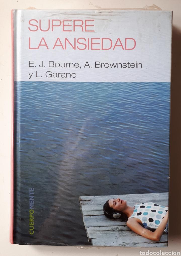 LIBRO SUPERE LA ANSIEDAD (Libros Nuevos - Ocio - Salud y Dietas)