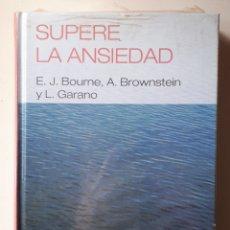 Libros: LIBRO SUPERE LA ANSIEDAD. Lote 170432684