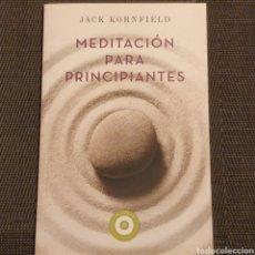 Livres: MEDITACIÓN PARA PRINCIPIANTES, JACK KORNFIELD. Lote 171839413