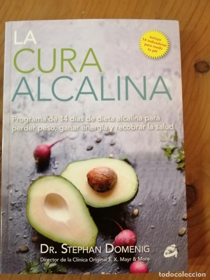 LA CURA ALCALINA . DR. STEPHAN DOMENING. (Libros Nuevos - Ocio - Salud y Dietas)