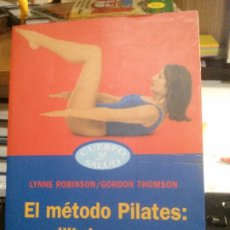 Libros: EL MÉTODO PILATES: EQUILIBRIO PARA UN CUERPO EN FORMA, LYNNE ROBINSON/GORDON THOMSON, PAIDÓS EDIT... Lote 183015376