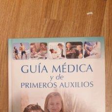 Libros: GUÍA MEDICA Y DE PRIMEROS AUXILIOS. Lote 186245117