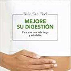 Libros: MEJORE SU DIGESTIÓN - SAZ, PABLO. Lote 189395090