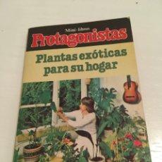 Libros: MINI-LIBRO PLANTAS EXÓTICAS PARA EL HOGAR. Lote 191827258