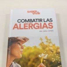 Libros: COMBATIR LAS ALERGIAS - LIBRO NUEVO. Lote 192190620