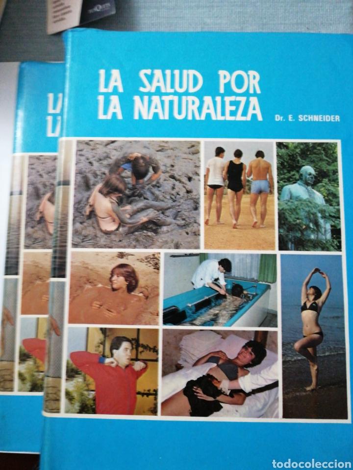LA SALUD POR LA NATURALEZA I Y II PARTE. DR. E. SCHNEIDER (Libros Nuevos - Ocio - Salud y Dietas)