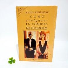 Libros: LIBRO COMO ADELGAZAR EN COMIDAS DE NEGOCIOS. Lote 193436152