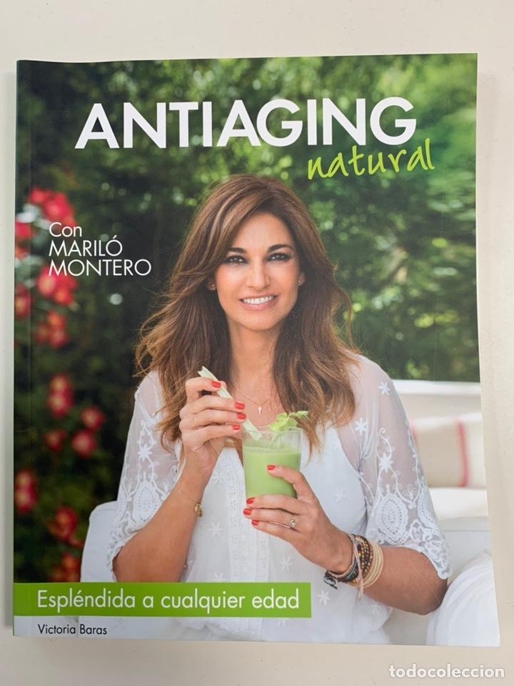 LIBRO ANTIAGING CON MARILO MONTERO - NUEVO (Libros Nuevos - Ocio - Salud y Dietas)