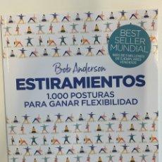 Libros: BEST SELLER ESTIRAMIENTOS BOB ANDERSON - NUEVA. Lote 194262303