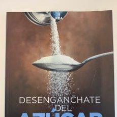 Libros: DESENGÁNCHATE DEL AZÚCAR - NUEVO. Lote 196724246