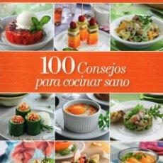 Libros: 100 CONSEJOS PARA COCINAR SANO - RBA (NUEVO). Lote 197892470