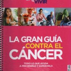 Libros: LA GRAN GUIA CONTRA EL CANCER - SABER VIVIR EXTRA N. 1 (PRECINTADO). Lote 198086582