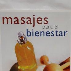 Libros: MASAJES PARA EL BIENESTAR. Lote 198231786