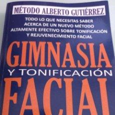 Libros: GIMNASIA Y TONIFICACIÓN FACIAL. Lote 198236623