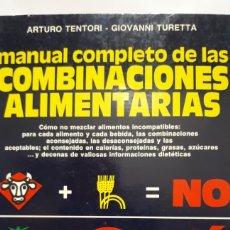 Libros: MANUAL COMPLETO DE LAS COMBINACIONES ALIMENTARIAS. Lote 198248270