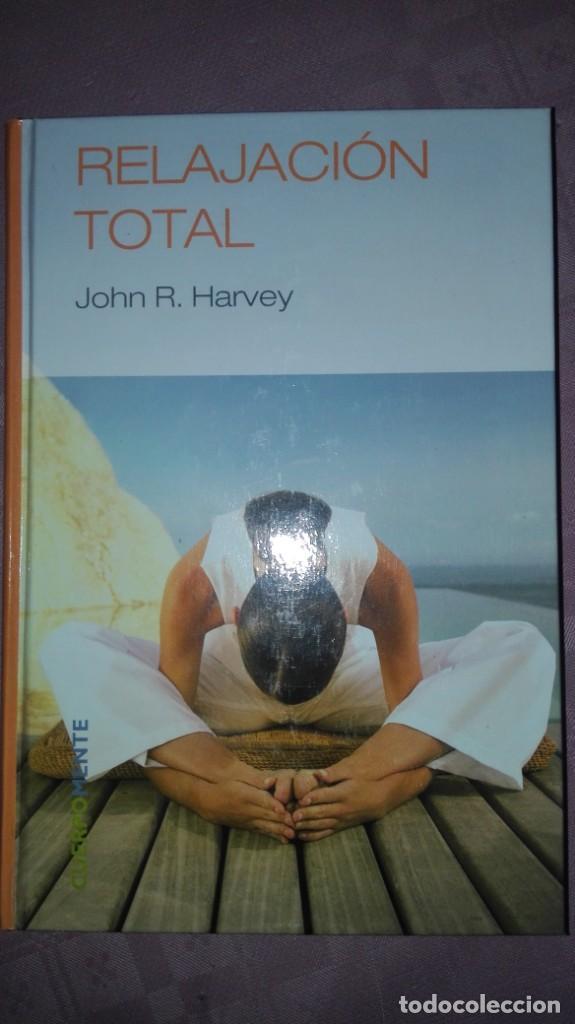 RELAJACION TOTAL/ JOHN R. HARVEY (Libros Nuevos - Ocio - Salud y Dietas)