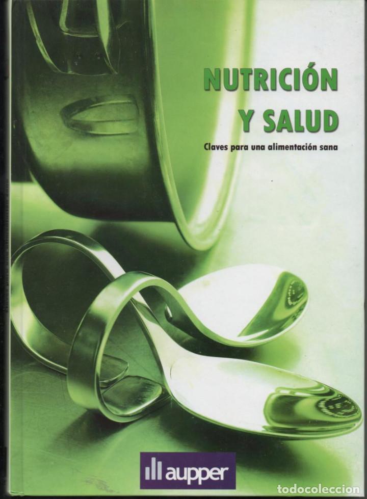 LIBRO NUTRICION Y SALUD, EDITORIAL AUPPER. (Libros Nuevos - Ocio - Salud y Dietas)